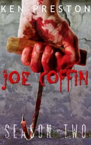 Joe Coffin, Season Two