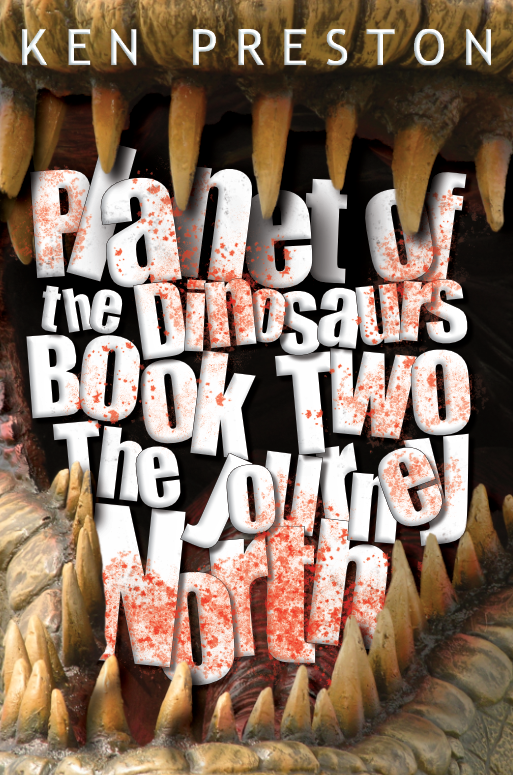 Planet of the Dinosaurs Book Two The Journey North book cover